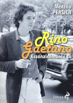 Rino Gaetano - Essenzialmente Tu